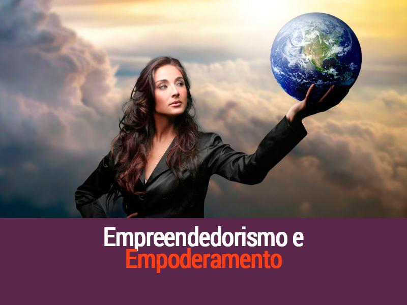 Empreendedorismo e Empoderamento